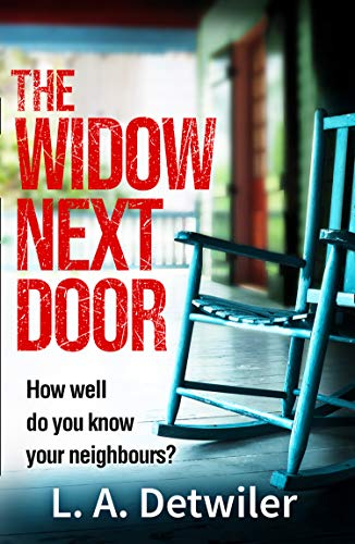 Cover image for The Widow Next Door: The most chilling of new crime thriller books that you will read this year