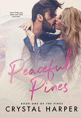 Cover image for Peaceful Pines (The Pines Book One)