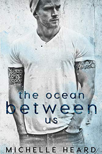 Cover image for The Ocean Between Us (A Southern Heroes Novel Book 1)