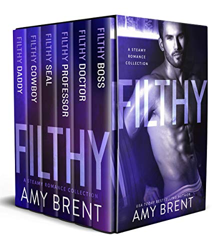 Cover image for Filthy: A Steamy Romance Collection