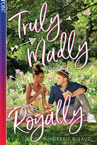 Cover image for Truly Madly Royally (Point)