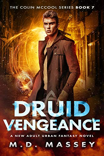 Cover image for Druid Vengeance: A New Adult Urban Fantasy Novel (The Colin McCool Paranormal Suspense Series Book 7)
