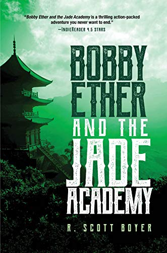 Cover image for Bobby Ether and the Jade Academy