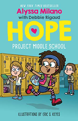 Cover image for Project Middle School (Alyssa Milano's Hope #1)