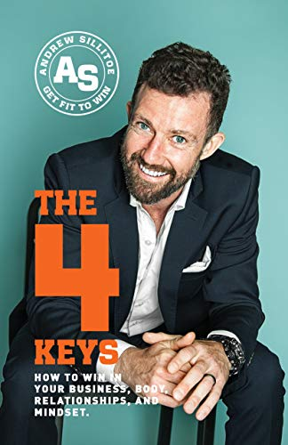 Cover image for The 4 Keys: How to Win in Your Business, Body, Relationships, and Mindset