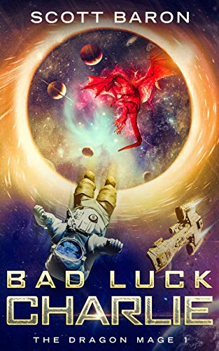 Cover image for Bad Luck Charlie: The Dragon Mage Book 1