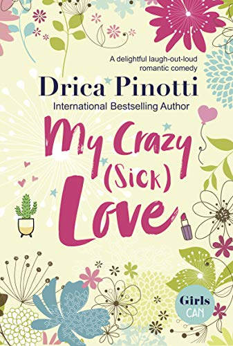 Cover image for My Crazy (Sick) Love