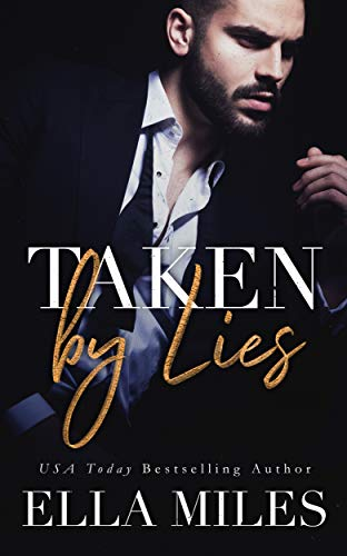 Cover image for Taken by Lies (Truth or Lies Book 1)
