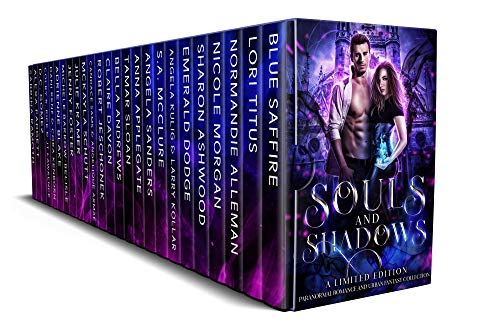 Cover image for Souls and Shadows: A Limited Edition Paranormal Romance and Urban Fantasy Collection