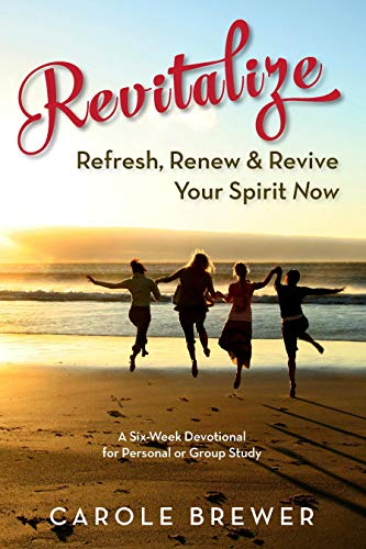 Cover image for Revitalize: Refresh, Renew & Revive Your Spirit Now