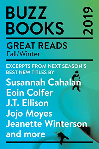 Cover image for Buzz Books 2019: Fall/Winter: Excerpts from next season's best new titles by Susannah Cahalan, Eoin Colfer, J.T. Ellison, Jojo Moyes,Jeanette Winterson and more