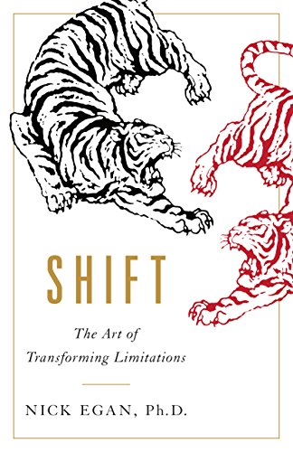 Cover image for Shift: The Art of Transforming Limitations