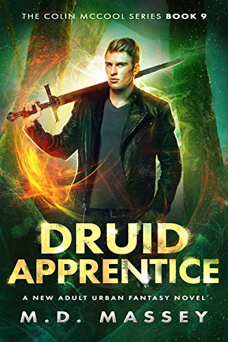 Cover image for Druid Apprentice: A New Adult Urban Fantasy Novel (The Colin McCool Paranormal Suspense Series Book 9)
