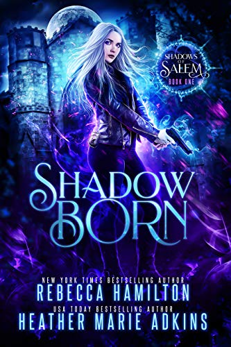 Cover image for Shadow Born (Shadows of Salem Book 1)