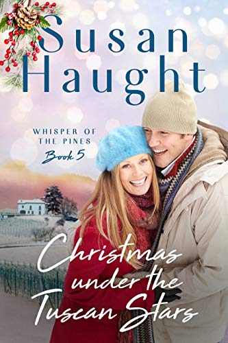 Cover image for Christmas Under the Tuscan Stars (Whisper of the Pines Book 5)