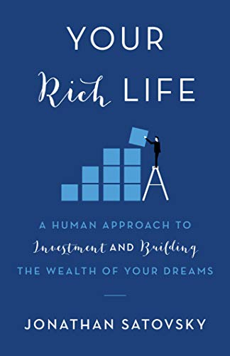 Cover image for Your Rich Life: A Human Approach to Investment and Building the Wealth of Your Dreams