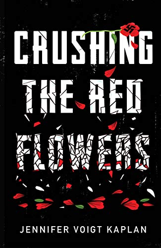 Cover image for Crushing the Red Flowers