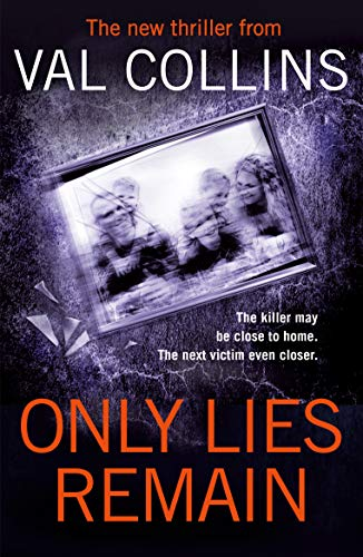 Cover image for Only Lies Remain: A Psychological Thriller