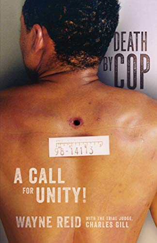 Cover image for Death By Cop: A Call for Unity!