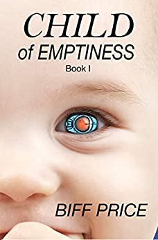 Cover image for Child of Emptiness: Book One