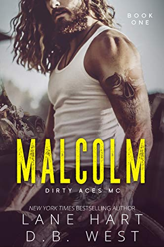 Cover image for Malcolm (Dirty Aces MC Book 1)