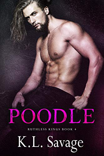 Cover image for Poodle (Ruthless Kings MC Book 4)