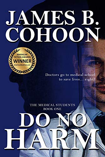 Cover image for Do No Harm (The Medical Students Book 1)