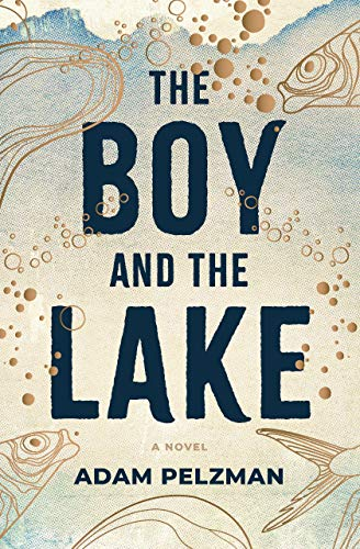 Cover image for The Boy and the Lake