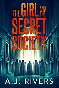Cover image for The Girl and the Secret Society (Emma Griffin FBI Mystery Book 9)