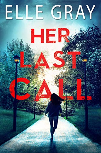 Cover image for Her Last Call (Arrington Mystery Book 2)
