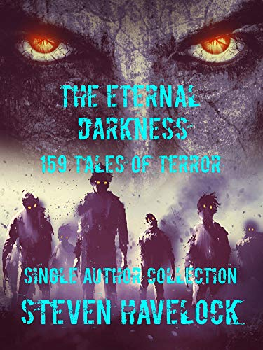 Cover image for The Eternal Darkness: 159 Tales Of Terror