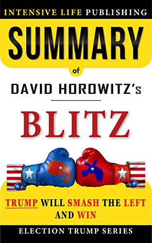 Cover image for Summary of BLITZ: Trump Will Smash the Left and Win
